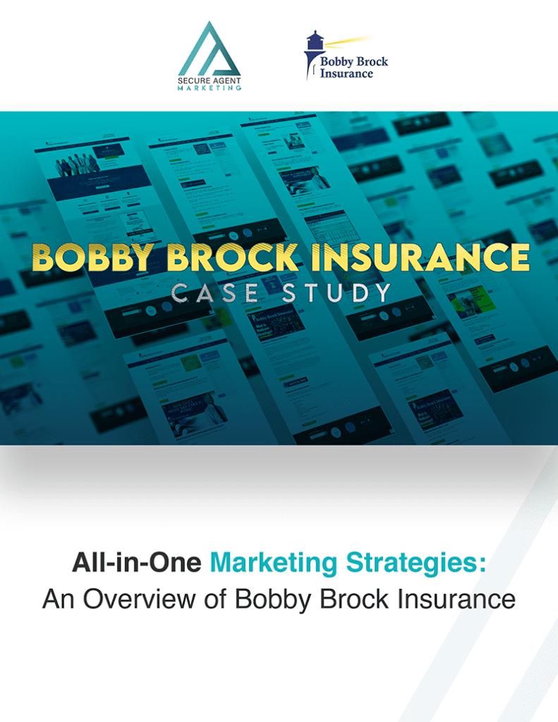 Bobby Brock Insurance Case Study